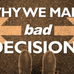 ADHD and Decision-Making: Why We Make Bad Decisions
