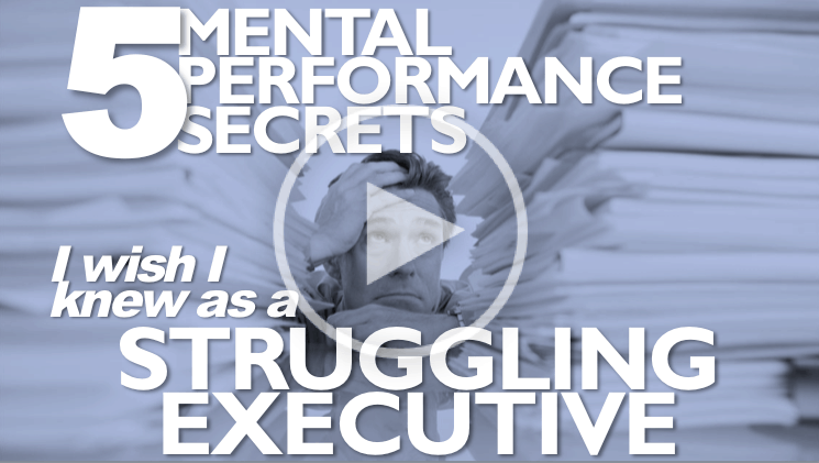 5 Mental Performance Secrets