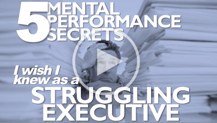 5 Mental Performance Secrets