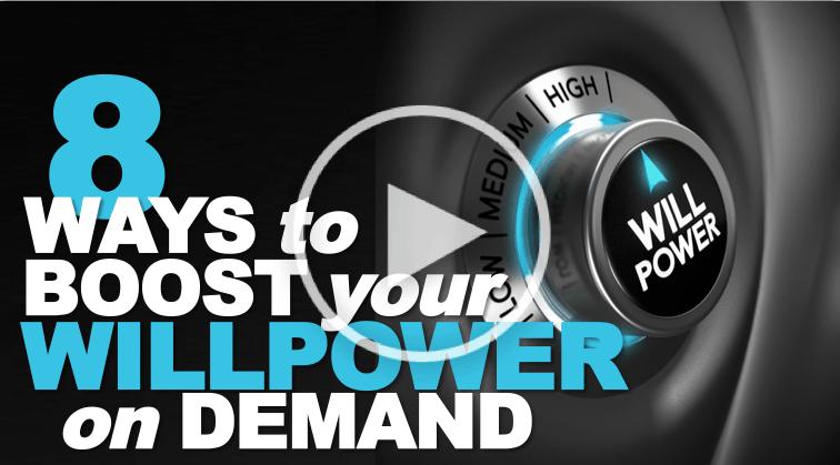 8 Ways to Boost Willpower
